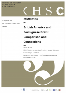 Conferência - British Amercia and Portuguse Brazil- Comparison and Connections