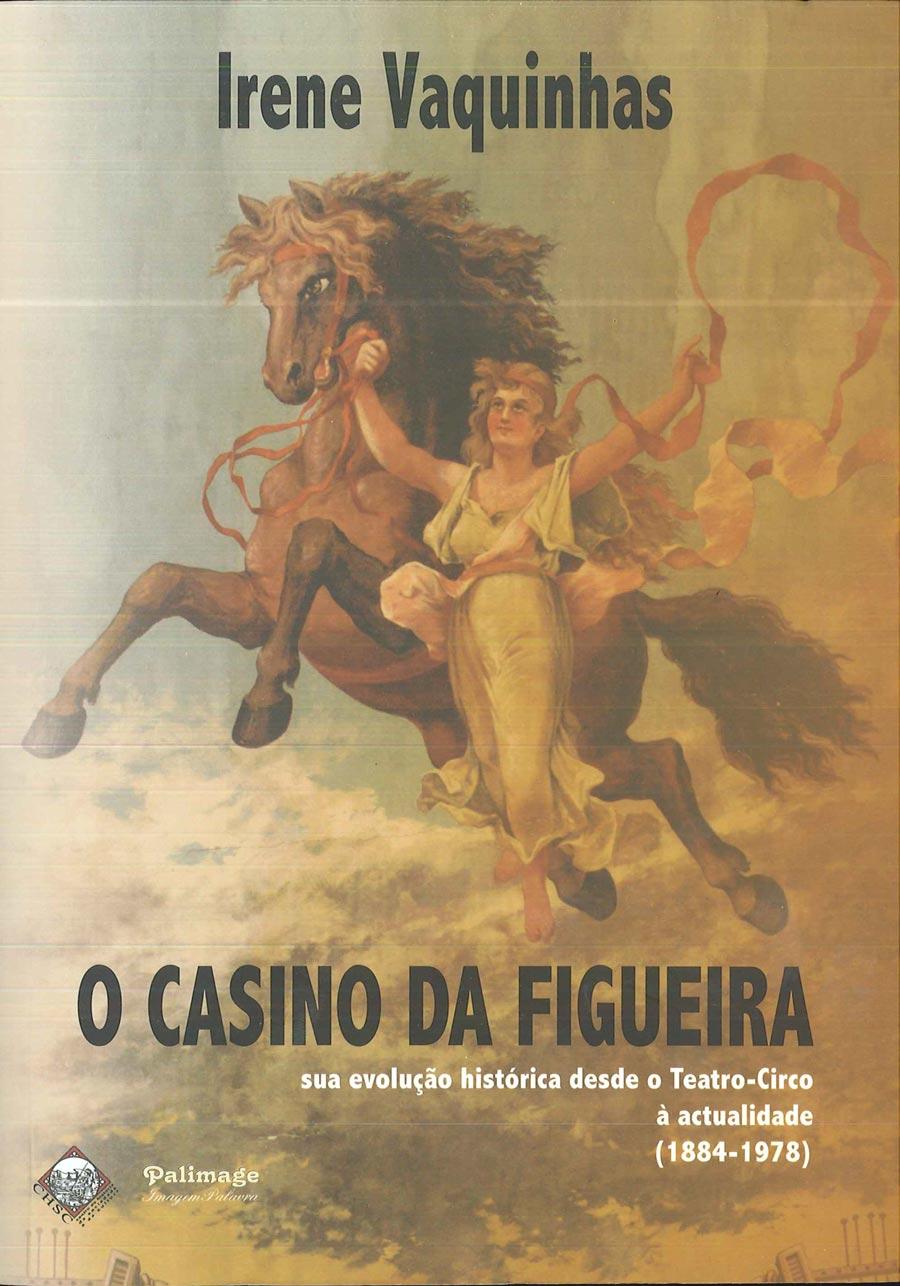 O-Casino-da-Figueira--sua-evolução-histórica-desde-o-Teatro-Circo-à-actualidade-(1884-1978)-1