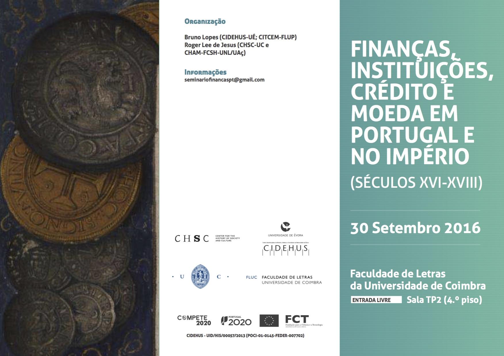 Folheto - Financas, Inst ituições, Crédito e Moeda em Portugal e no Império (séculos XVI-XVIII)