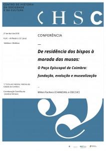 Conferência - De residência dos bispos à morada das musas - O Paço Episocopal de Coimbra- fundação, evolução e musealização