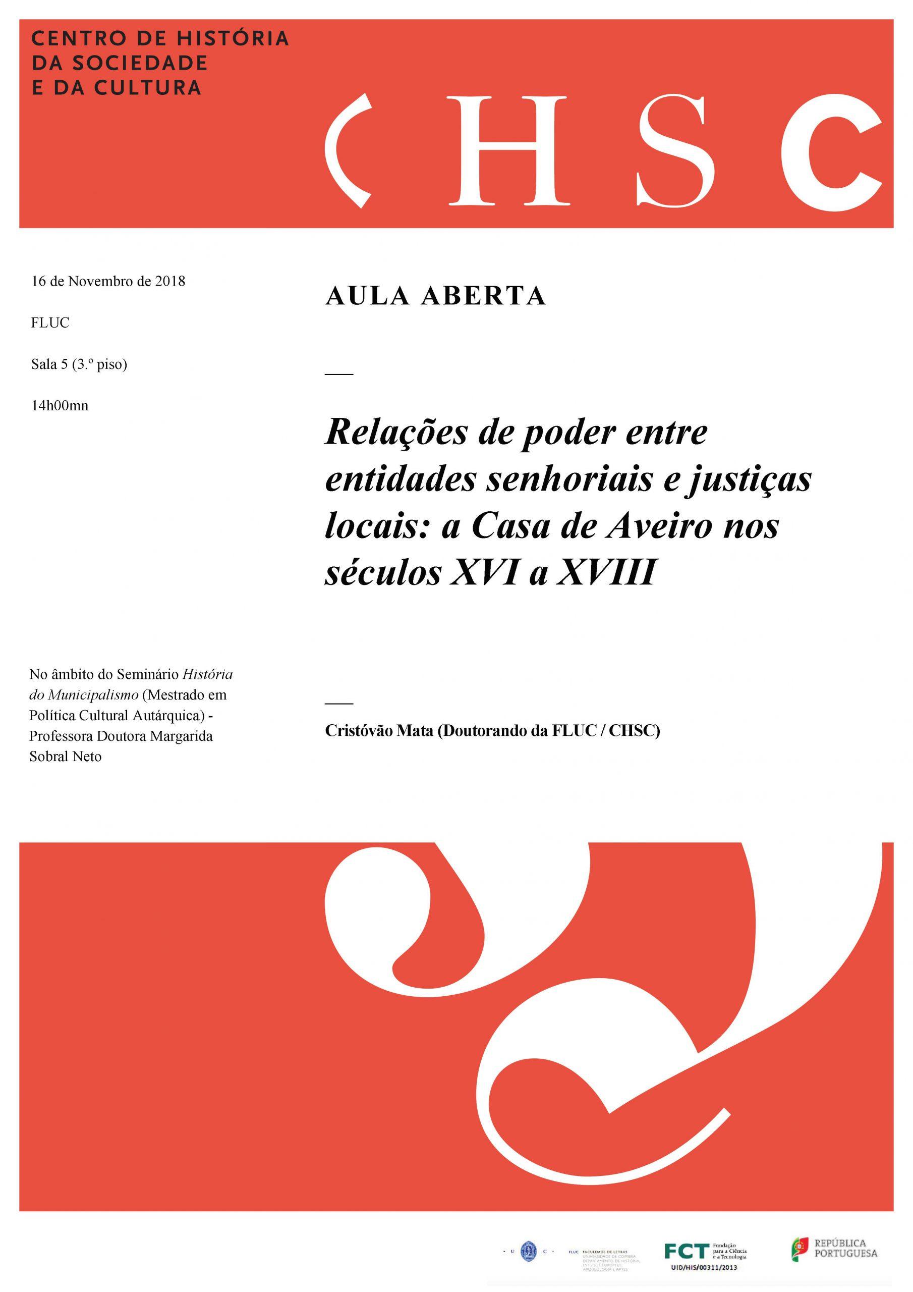 AULA ABERTA – RELAÇÕES DE PODER ENTRE ENTIDADES SENHORIAIS E JUSTIÇAS LOCAIS: A CASA DE AVEIRO NOS SÉCULOS XVI A XVIII