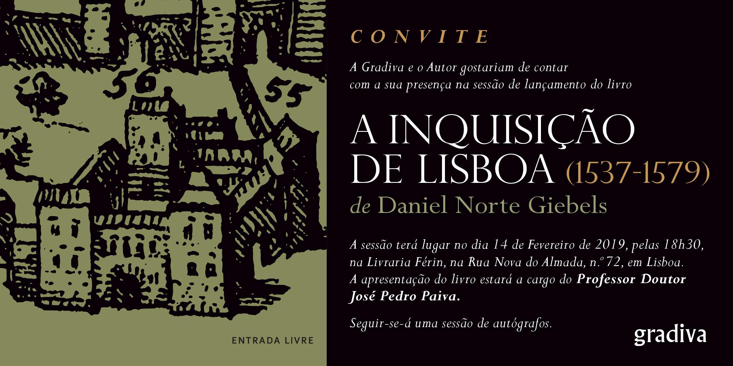 LANÇAMENTO LIVRO – A INQUISIÇÃO DE LISBOA (1537-1579)