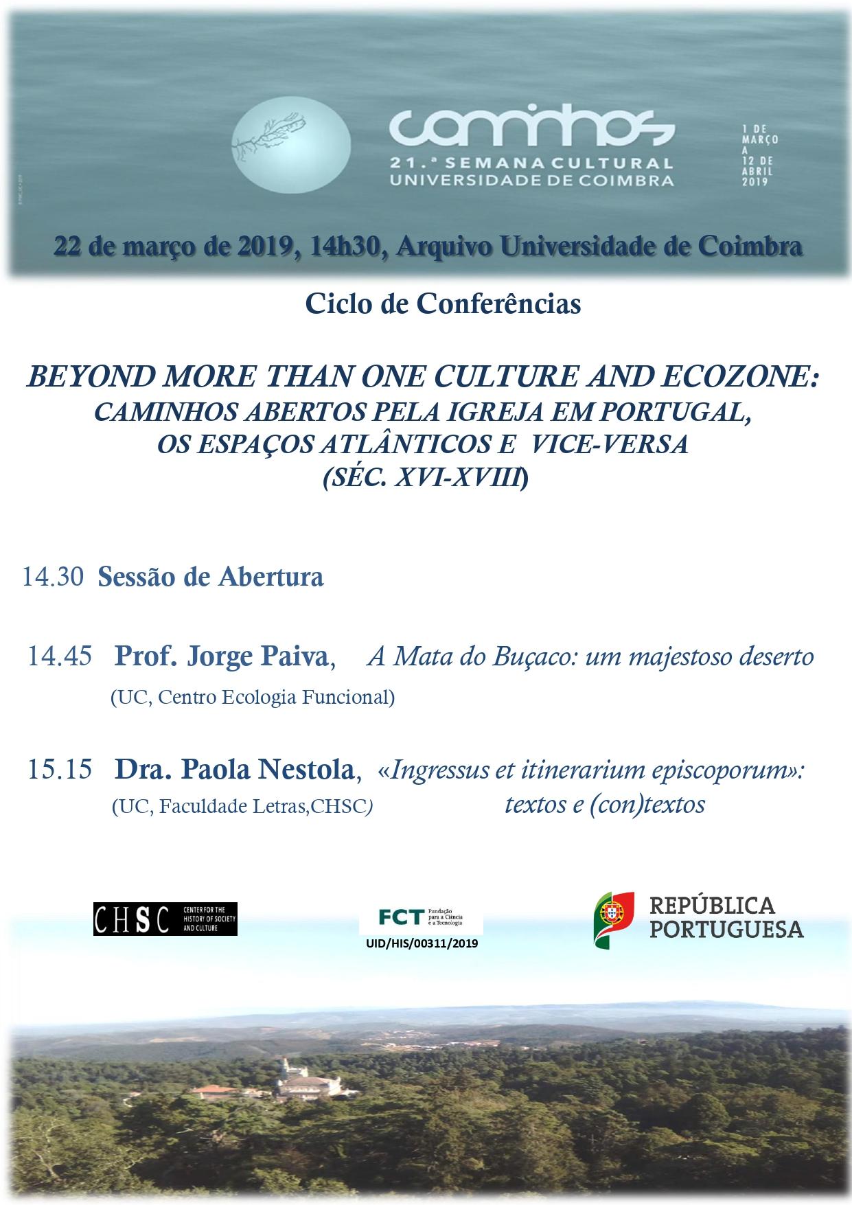 BEYOND MORE THAN ONE CULTURE AND ECOZONE: CAMINHOS ABERTOS PELA IGREJA EM PORTUGAL, OS ESPAÇOS ATLÂNTICOS E VICE-VERSA (SÉC. XVI-XVIII)