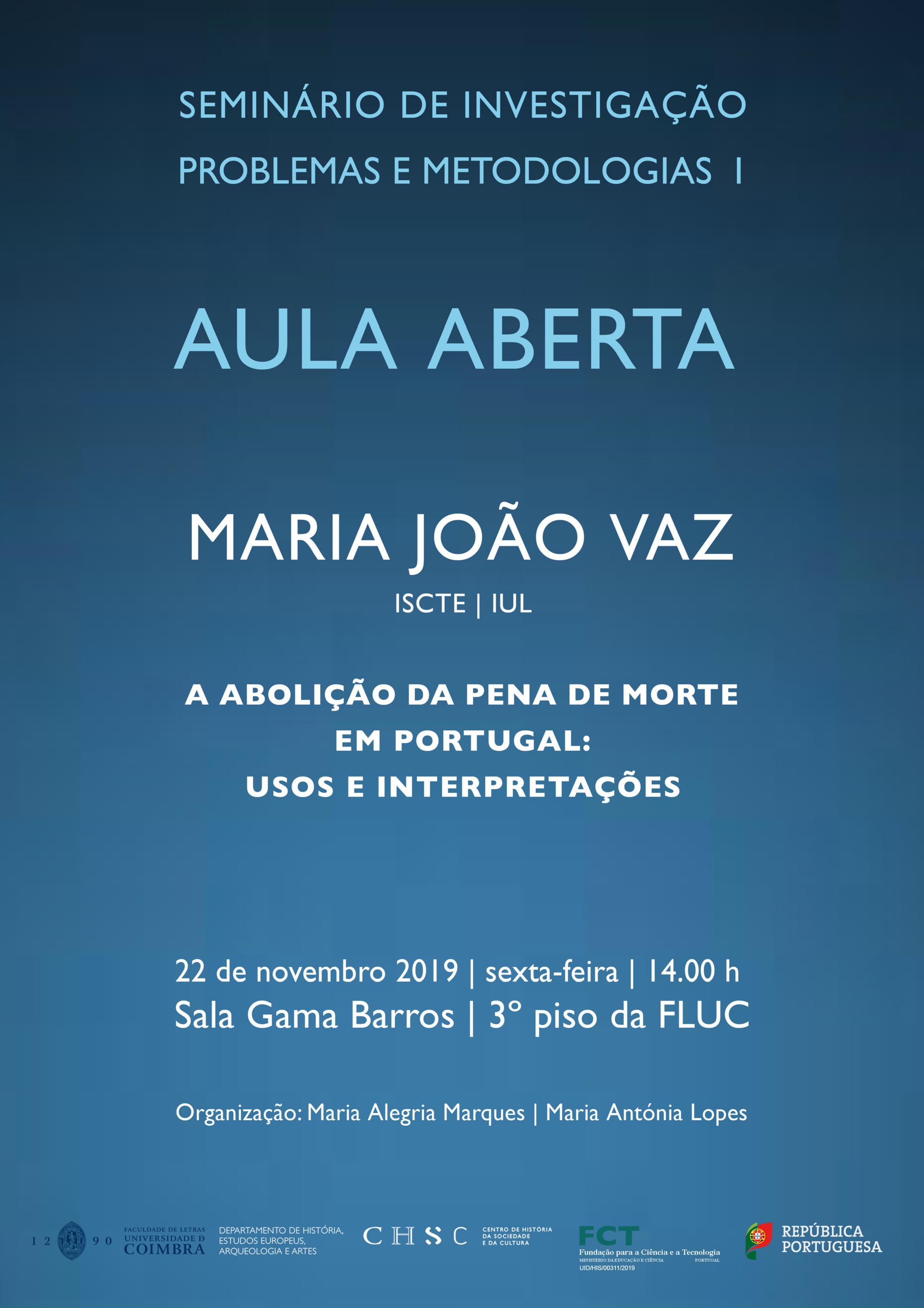 AULA ABERTA – A ABOLIÇÃO DA PENA DE MORTE EM PORTUGAL: USOS E INTERPRETAÇÕES
