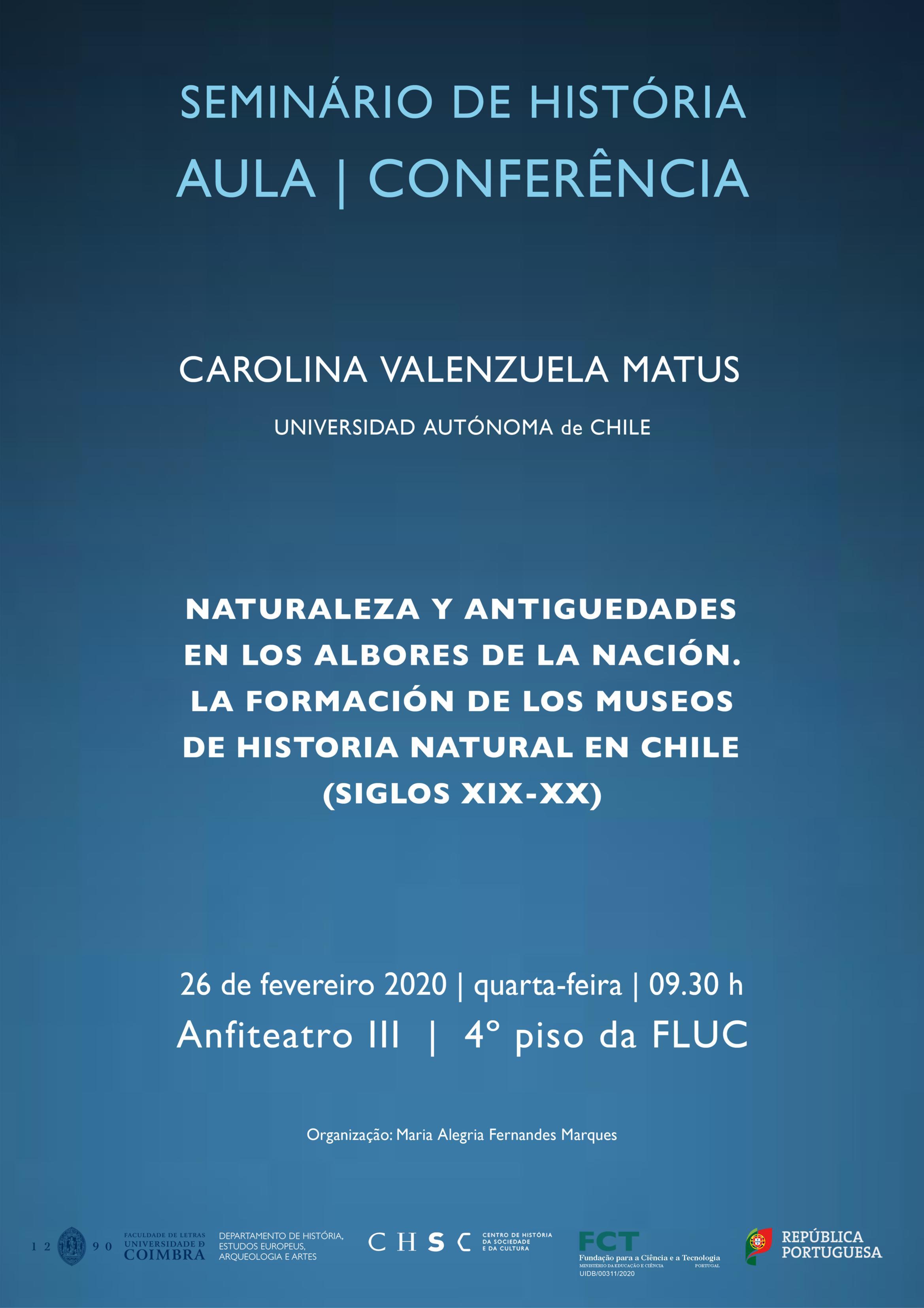 SEMINÁRIO DE HISTÓRIA – AULA – CONFERÊNCIA – NATURALEZA Y ANTIGUEDADES EN LOS ALBORES DE LA NACIÓN. LA FORMACIÓN DE LOS MUSEOS DE HISTORIA NATURAL EN CHILE (SIGLOS XIX-XX)
