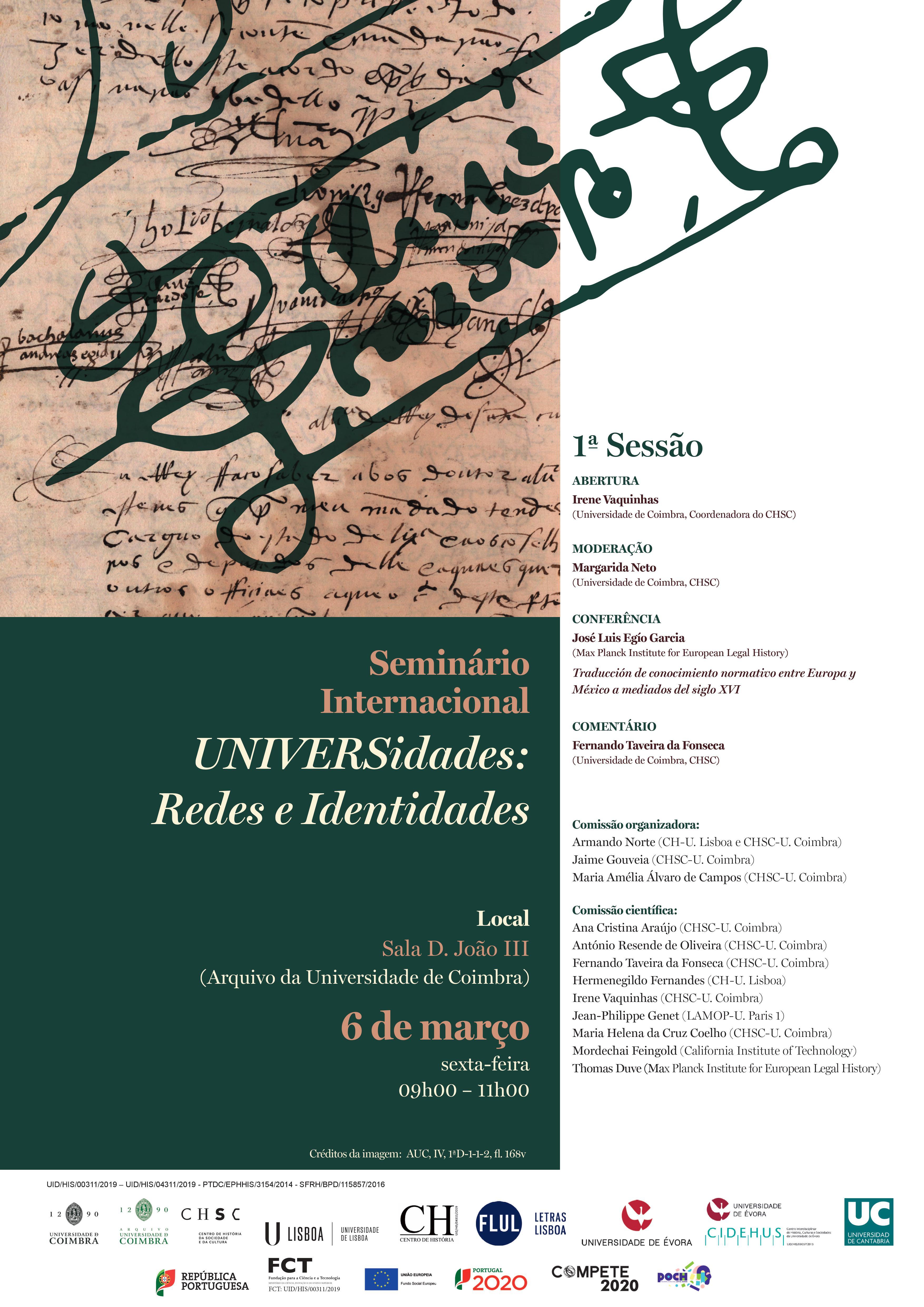 SEMINÁRIO INTERNACIONAL UNIVERSIDADES: REDES E IDENTIDADES – TRADUCCIÓN DE CONOCIMIENTO NORMATIVO ENTRE EUROPA Y MÉXICO A MEDIADOS DEL SIGLO XVI