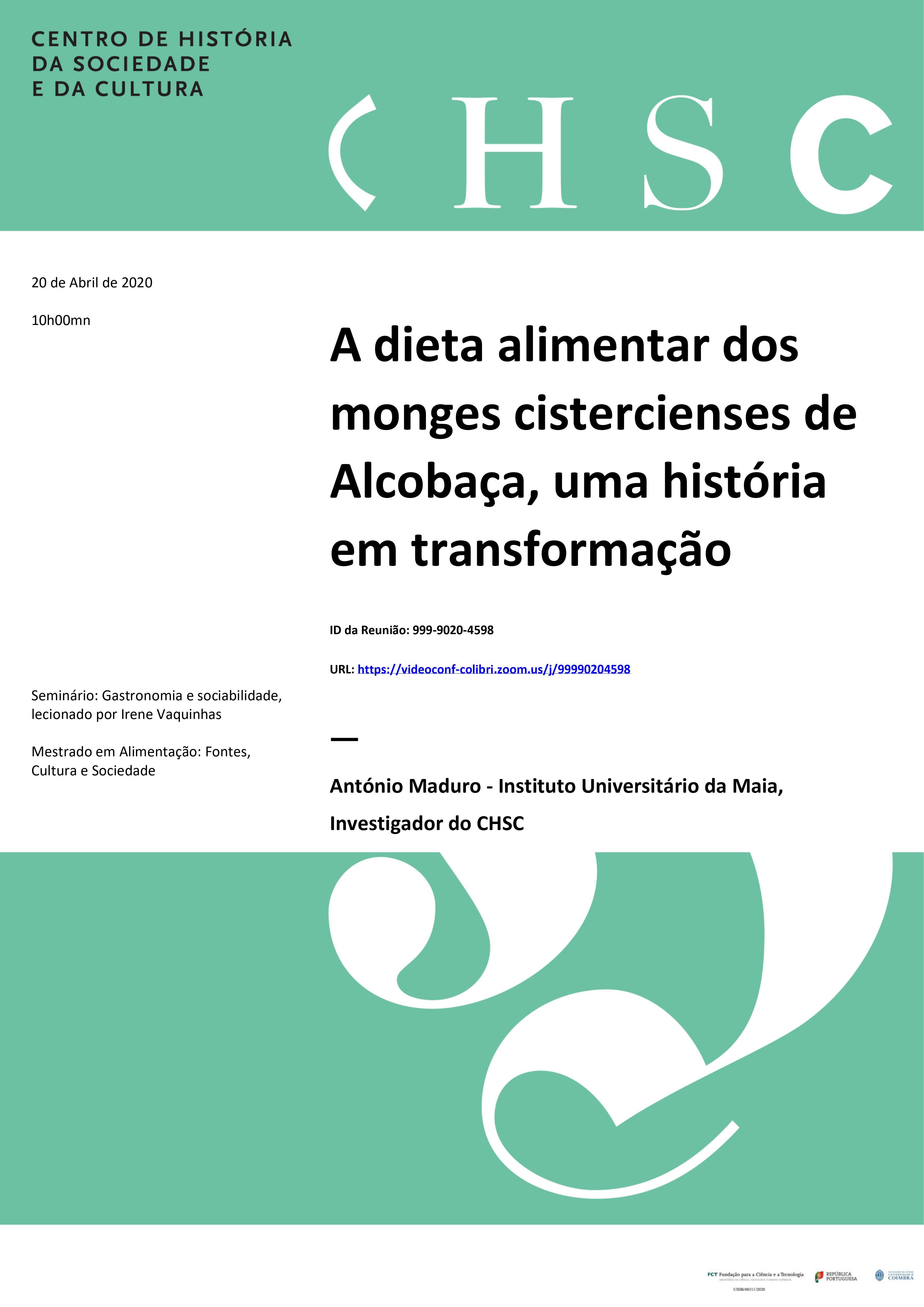 A DIETA ALIMENTAR DOS MONGES CISTERCIENSES DE ALCOBAÇA, UMA HISTÓRIA EM TRANSFORMAÇÃO