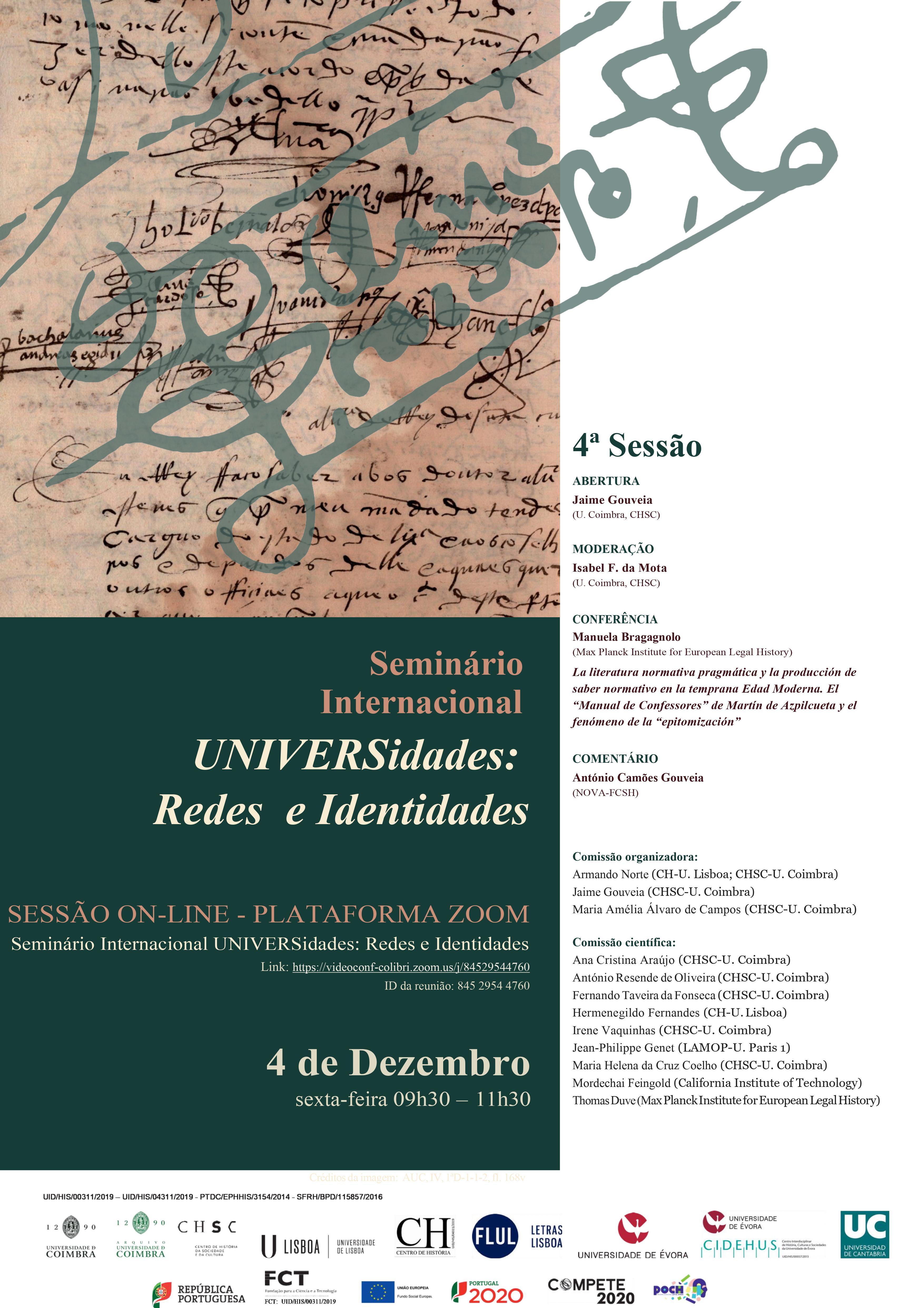 SEMINÁRIO INTERNACIONAL UNIVERSIDADES: REDES E IDENTIDADES – 4.ª SESSÃO