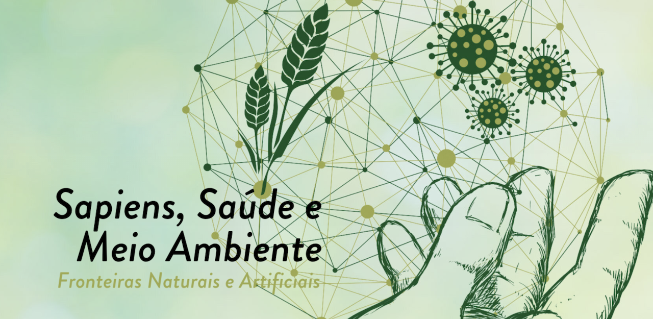 IV Meeting REPORT(H)a Sapiens, Health and Environment. Natural and Artificial Frontiers