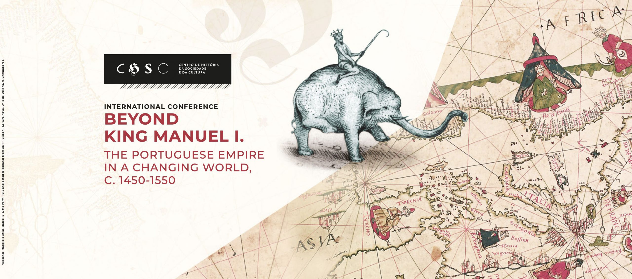 International Conference Beyond King Manuel I. The Portuguese Empire in a Changing World, c. 1450-1550. Launch Conference by Prof. Sanjay Subrahmanyam